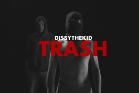 Dissythekid - Trash